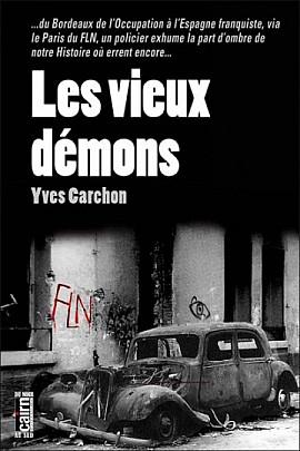 Les vieux démons, d'Yves Carchon