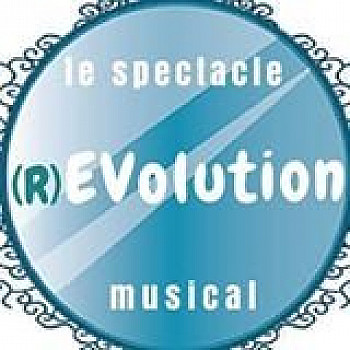 R)EVolution - Le spectacle musical en préparation