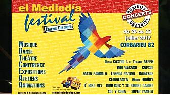 el Mediodia festival 2017 édition COLOMBIE du 20 au 23 juillet à Corbarieu - Tarn-et-Garonne #Salsa