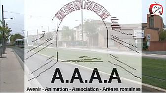 L'association AAAA (Avenir, Animation Association, Arènes Romaines) Vie de quartier...