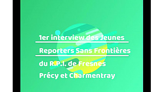 1er INTERVIEW des Jeunes Reporters Sans Frontières du RPI de Fresnes, Précy et Charmentray-Seine-et-Marne #tvlocale #localinfo
