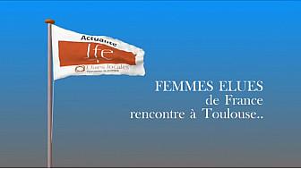 Toulouse : Journée des Femmes Elues d'Occitanie #JFE #elueslocales  #citoyenneté #tvlocale.fr #tvcitoyenne.com