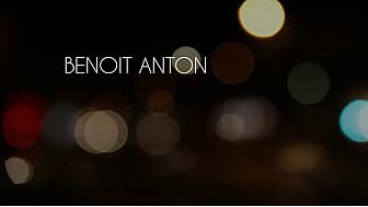 Nouveaux Talents : Benoît Anton
