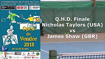 Open de Vendée - Tennis Fauteuil : Finale opposant Nicholas Taylors USA à James Shaw GB