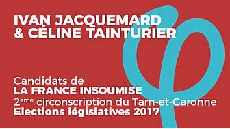 Ivan JACQUEMARD et Céline TAINTURIER, candidats aux élections législatives 2017 de la FRANCE INSOUMISE sur la 2ème circonscription en Tarn-et-Garonne
