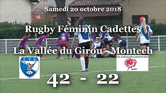 Rugby Féminin Cadettes:  rencontre à Toulouse La Vallée du Girou Stade Toulousain - Montech  42 - 22