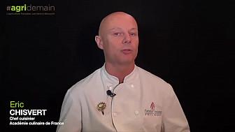 Éric CHISVERT, membre de l' Académie Culinaire de France, un Chef, des Produits, un Carreau...#AgriDemain @TVdeschefs #Smartrezo