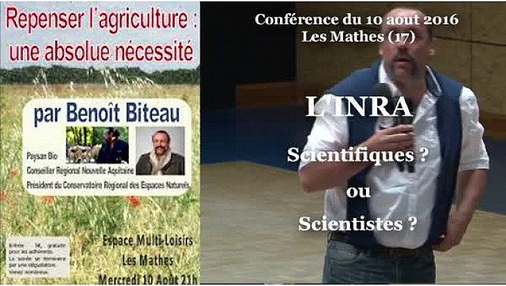 INRA Scientifiques ou Scientistes ?  ce qu'en pense Benoît Biteau