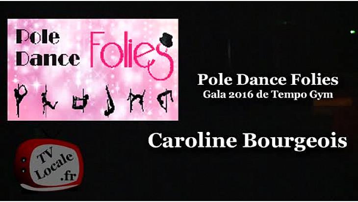 Première prestation de Pole Dance par Caroline Bourgeois au Gala 2016 de Tempo Gym - Tarn