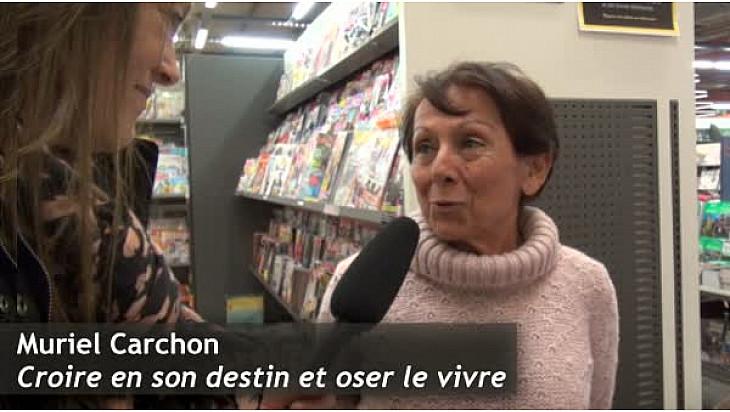 Roman - Muriel Carchon 'Croire en son Destin et Oser le Vivre'