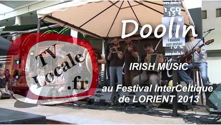Irish Music avec DOOLIN un groupe de Toulouse présent au Festival Interveltique de Lorient