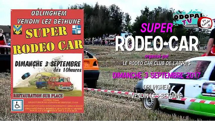 Super Rodéo Car - Oblinghem Vendin Lez Béthune- 3 Septembre 2017