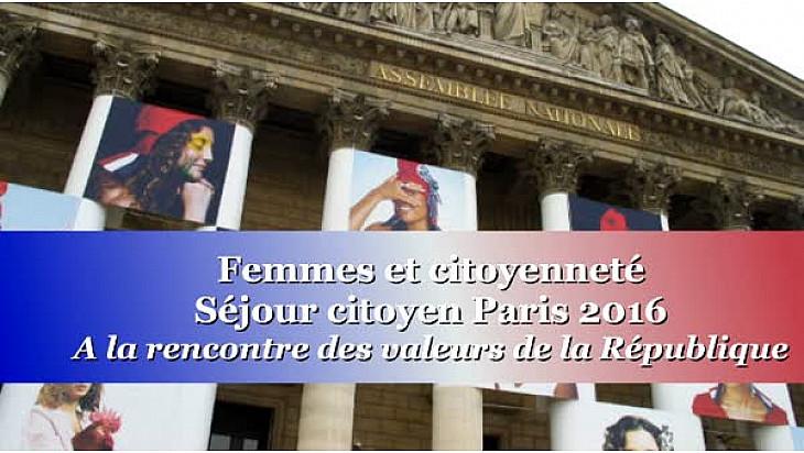 Femmes et Citoyenneté : un séjour citoyen à Paris pour favoriser l'accès aux valeurs de la République