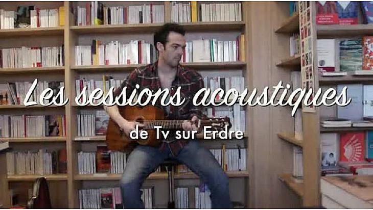 Session acoustique d'Alan Corbel pour Tv sur Erdre