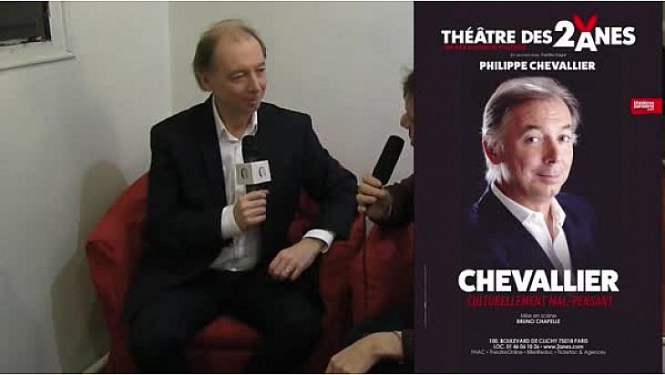 Interview Philippe Chevallier : Découvrez son spectacle 'Chevallier, culturellement mal-pensant' @Theatredes2anes