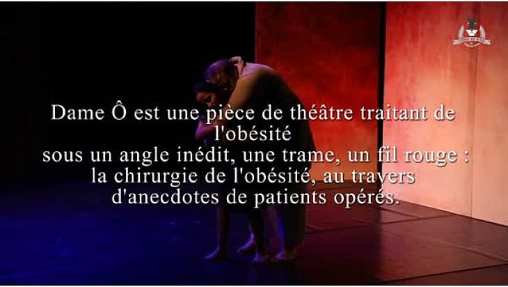 Théâtre : Dame Ô