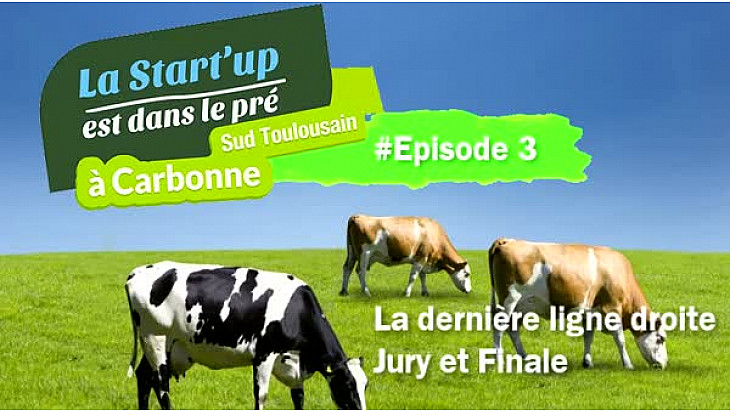 #StartUpDansLePre : Episode 3 - Du jury à la Finale #TvLocale_fr