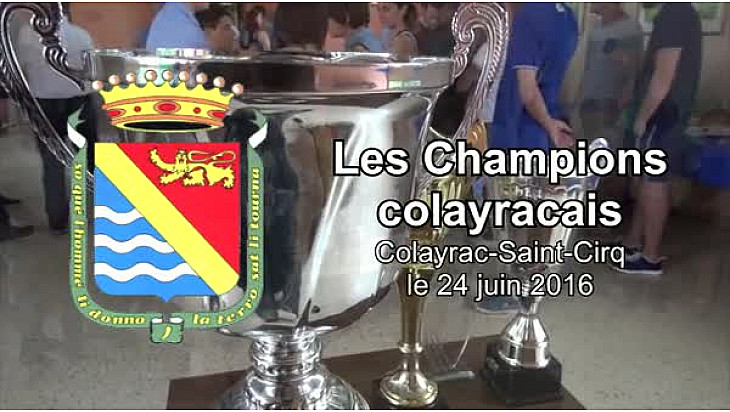 Vidéo 5'47''. Honneur aux Champions colayracais.