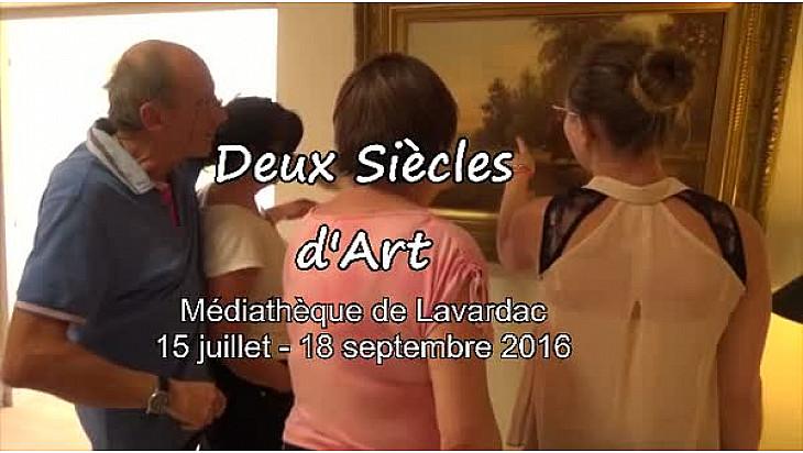 Vidéo 5'50''. L'expo «Deux siècles d'Art» à Lavardac.