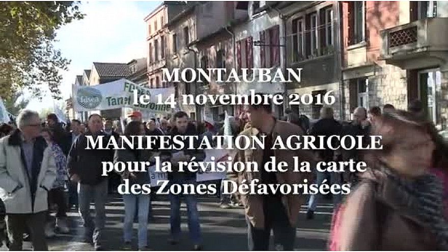 Manifestation Agricole de Montauban du 16 novembre 2016: Révision de la Carte Zones Défavorisées #TvLocale_fr #montauban