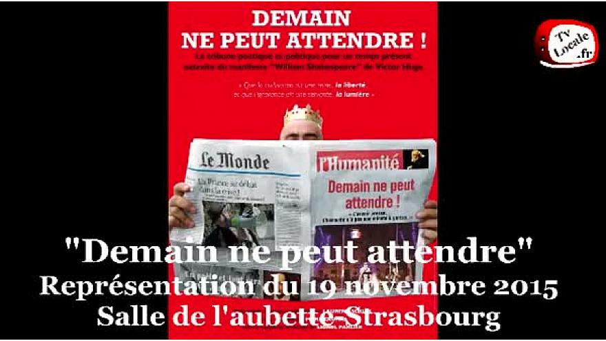 Agir car «Demain ne peut attendre» par la compagnie Les Arts et Mouvants #Strasbourg @TvLocale_fr
