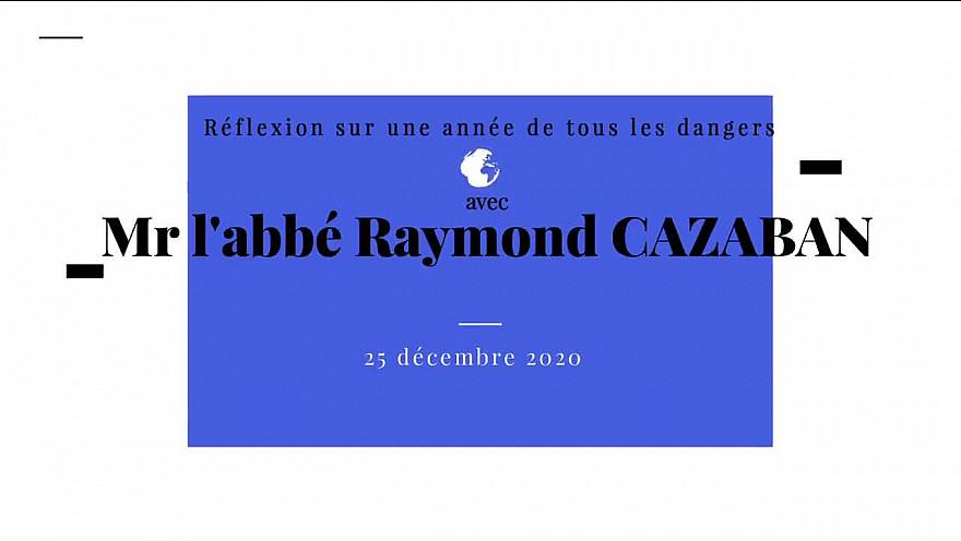 Raymond CAZABAN prêtre : analyse l'an 2020 #église #prêtre #année 2020 #tvlocale.fr @smartrezo #société