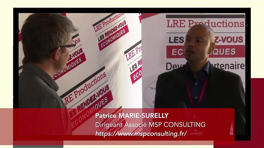 'Les rendez-vous économiques Smartrezo': Patrice Marie-Surelly - dirigeant associé chez MSP Consulting