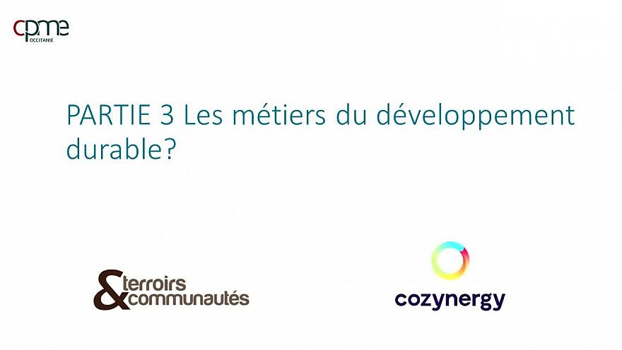 Table ronde des métiers du Développement Durable - Partie 3 Les métiers du développement durable @CPMEoccitanie @Occitanie @smartrezo @JacquesPoujade @N_Durand @cozynergy @ledrivetoutnu @TrakiJulie