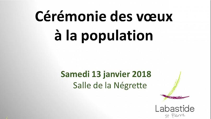 Cérémonie des Voeux à la Population de la Bastide Saint-Pierre du 13 janvier 2018 salle de la Négrette.