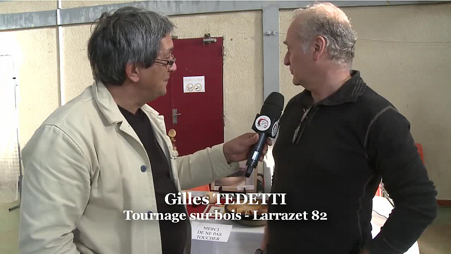 Gilles TEDETTI Sculpteur et Tourneur sur Bois de la commune de Larrazet en Tarn-et-Garonne