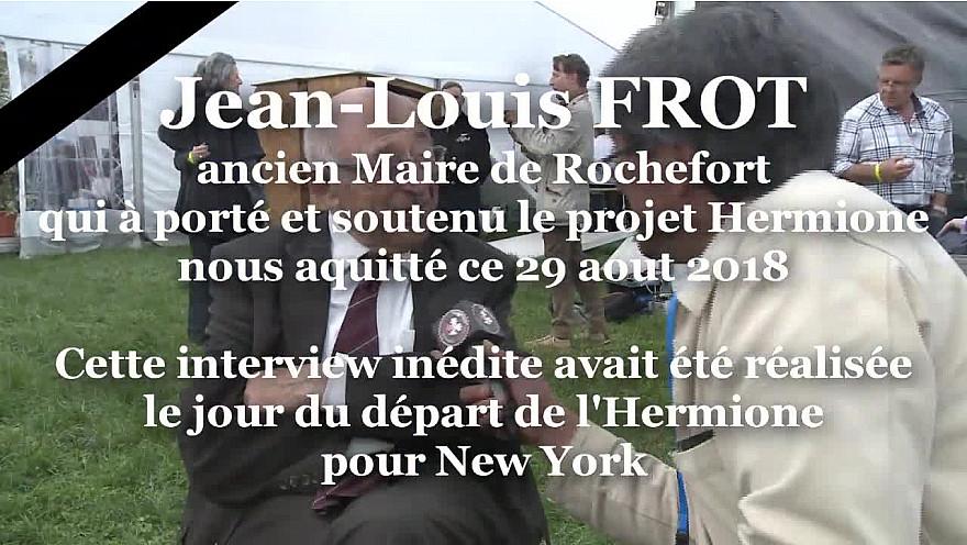 Jean-Louis Frot ancien Maire de Rochefort à l'initiative du grand projet de l'Hermione est décédé ce 29 aout 2018 @LHERMIONE_SHIP @AsselinFasselin #Smartrezo