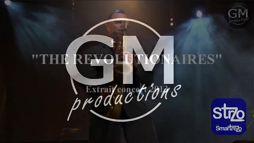 GMproductions Smartrezo :  Extrait d'un concert  'The Révolutionaires'