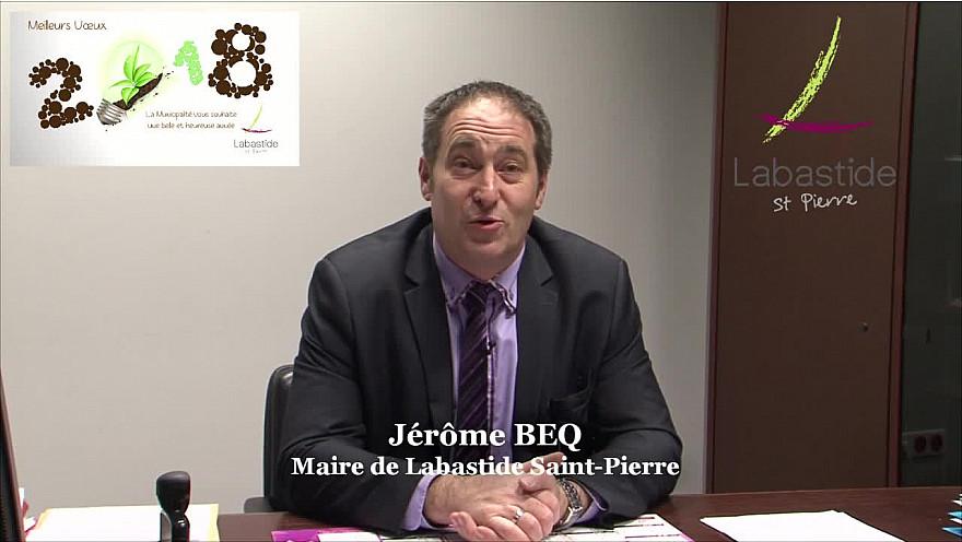 Voeux de Jérôme BEQ pour 2018 aux  Bastidiennes et tous les Bastidiens