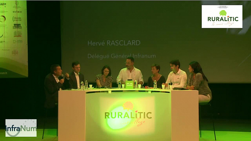 RURALITIC 2019: Hervé RASCLARD Délégué Général d'INFRANUM fait le point du 'Plan France THD'  @RURALITIC2019 @InfraNum @HerveRASCLARD