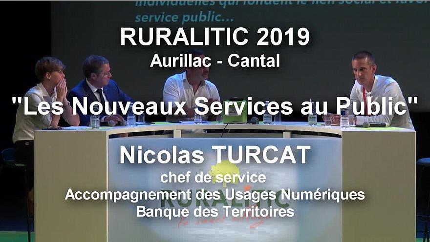 RURALITIC 2019 : Nicolas TURCAT de la Banque des Territoires sur 'Les Nouveaux Services au Public' @NicolasTurcat @RURALITIC2019 @BanqueDesTerr @cedric_o