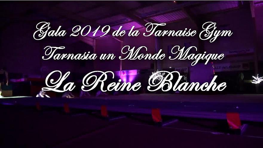 Gala 2019 de la Tarnaise Gym: Tableau 'La Reine Blanche' de Tarnaisia 33ème gala de fin d'année