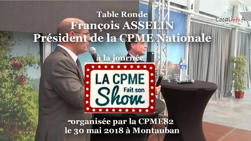 François ASSELIN Président de la CPME à la Tribune Ecole-Entreprise du 30 mai 2018 à Montauban organisé par la #CPME 82 @asselinfasselin @CPMEnationale