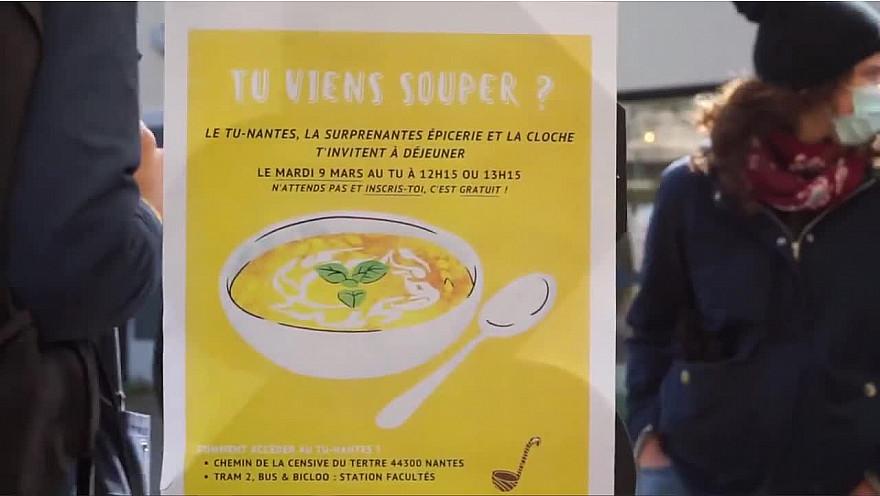 Nantes&VousTV  : soupe etudiante La SurpreNantes Épicerie, TUNantes et La Cloche Pays de la Loire t' invitent à déjeuner