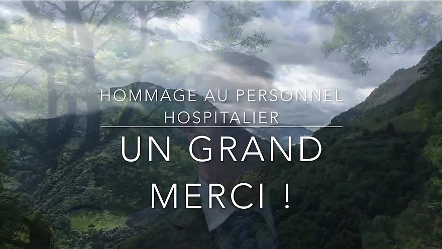 Toujours là 1 an après :  UN GRAND MERCI - Hommage au personnel hospitalier, par Jean LASSALLE, David OLAÏZOLA et Pots Canta