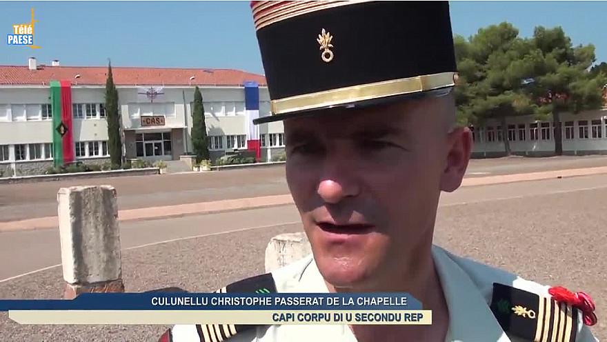Calvi : Le colonel Christophe Passerat de la Chapelle nouveau chef de corps du 2e REP @2REPOfficiel