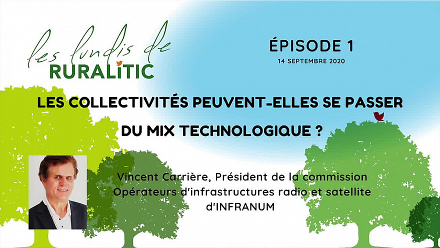 Les Lundis de RURALITIC :  Mix technologique @InfraNum @MTN_cote