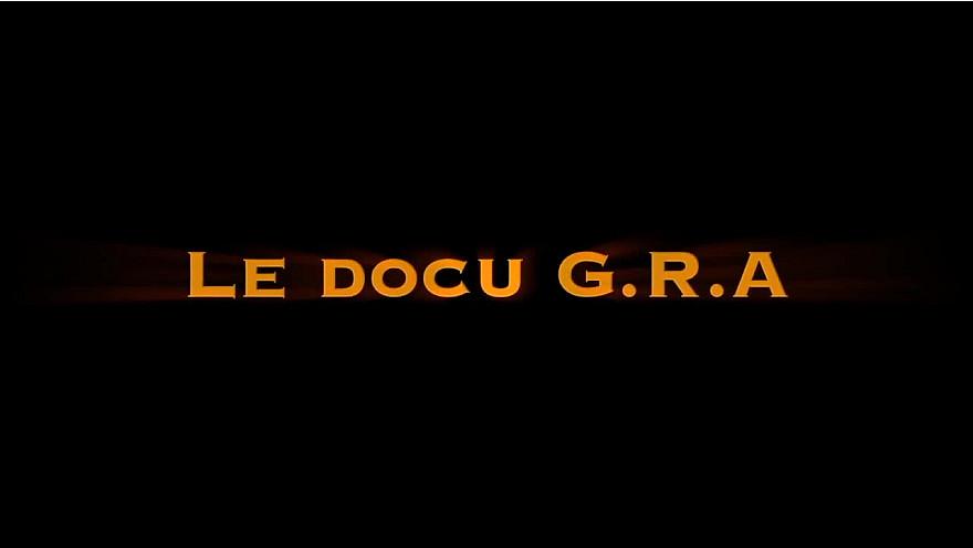 Le DOCU G.R.A