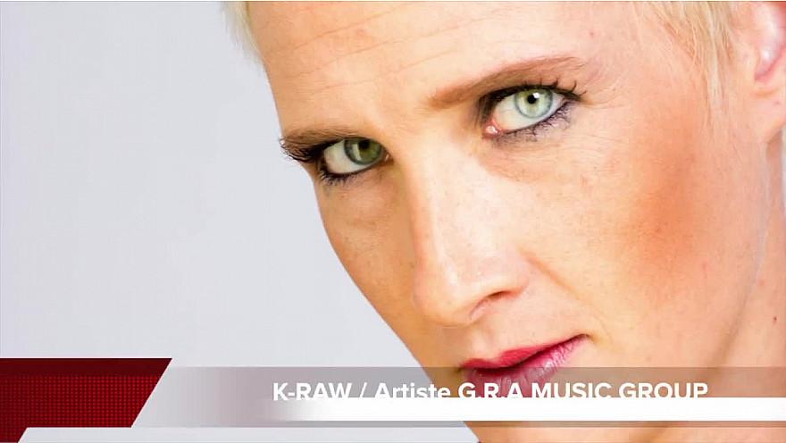 Le GRAnd JE - Numéro 1, la chanteuse K-RAW