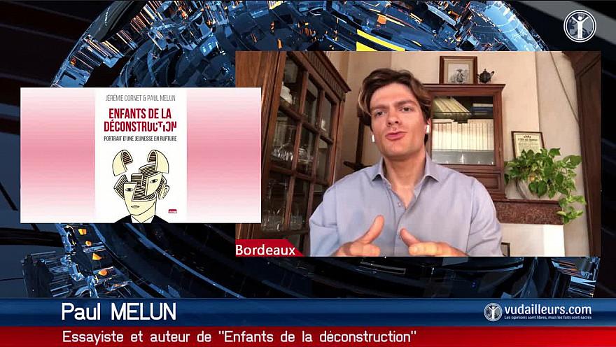 Tv locale Paris : Paul Melun  ' enfants de la déconstruction '